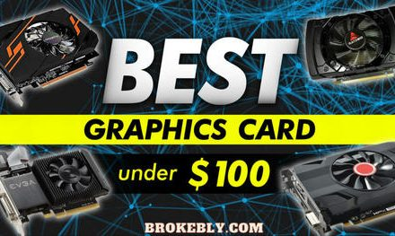 The 8 Best Graphics Card Under 100 Dollars in 2021